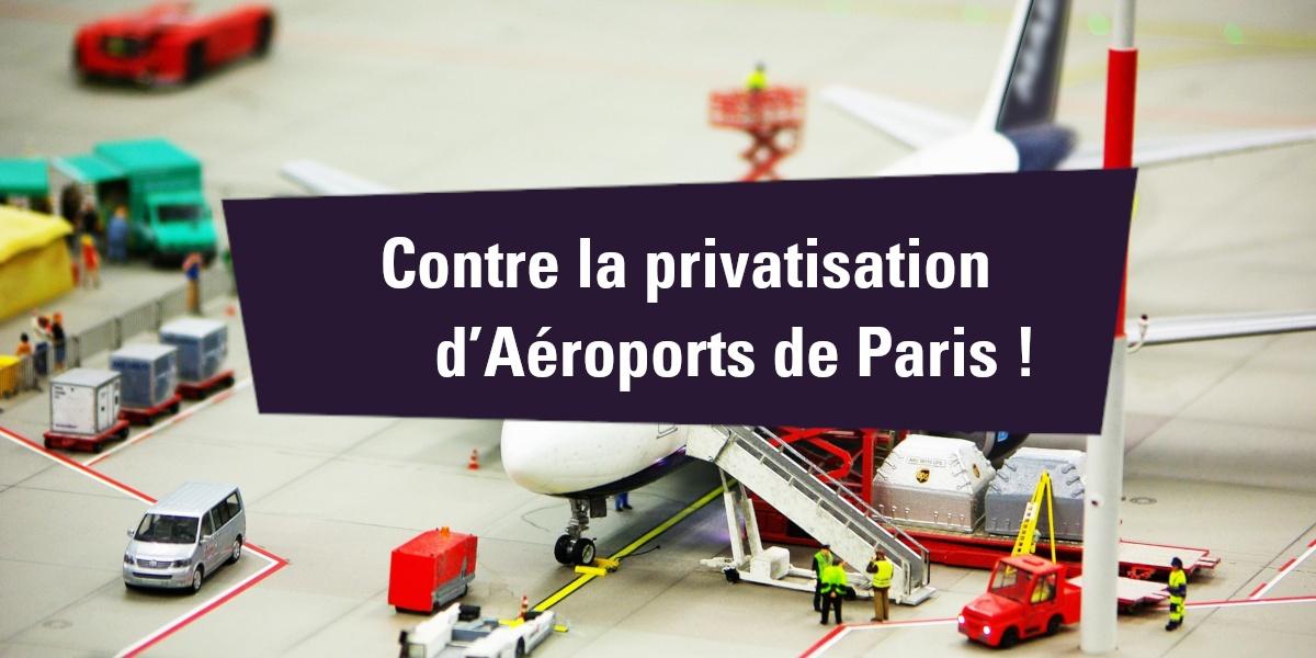 You are currently viewing Contre la privatisation d'Aéroports de Paris !