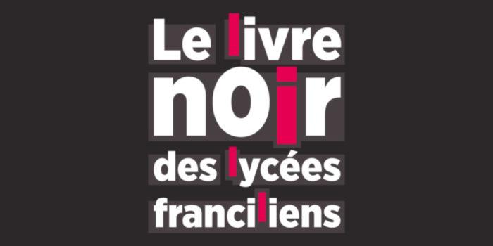 Le livre noir des lycées franciliens