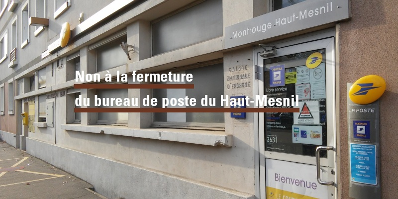 Non à la fermeture du bureau de poste Haut-Mesnil à Montrouge